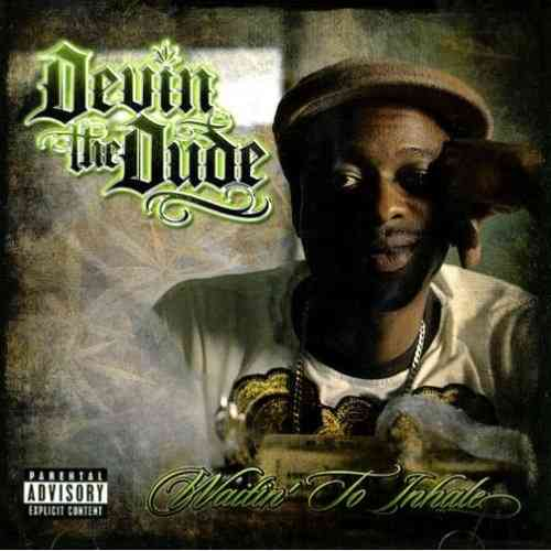 "DEVIN THE DUDE ""WAITIN' TO INHALE"" (NEW CD)"