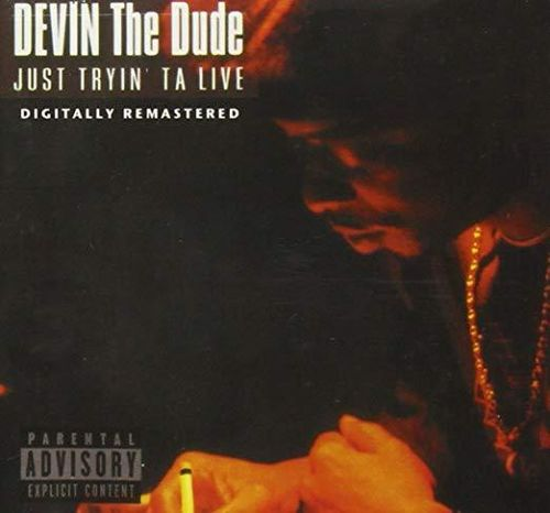 "DEVIN THE DUDE ""JUST TRYIN' TA LIVE"" (USED CD)"