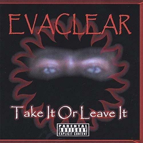 "EVACLEAR ""TAKE IT OR LEAVE IT"" (USED CD)"