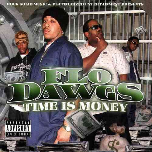 "FLO DAWGS ""TIME IS MONEY"" (USED CD)"