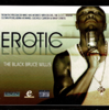 "EROTIC-D ""THE BLACK BRUCE WILLIS"" (NEW CD)"