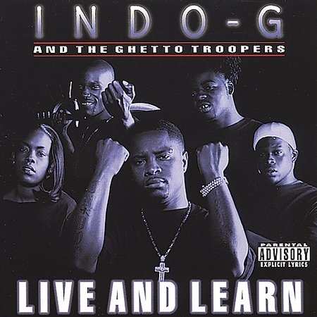 "INDO G & THE GHETTO TROOPERS ""LIVE AND LEARN"" (USED CD)"
