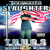 "ICE WATER SLAUGHTER ""T.H.U.G.S."" (NEW CD)"