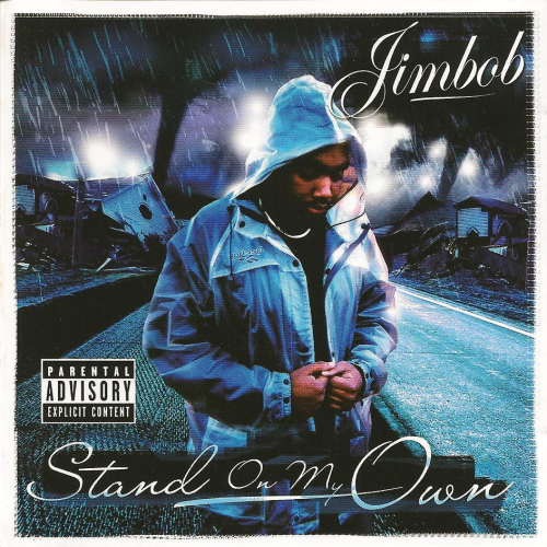 "JIMBOB ""STAND ON MY OWN"" (NEW CD)"