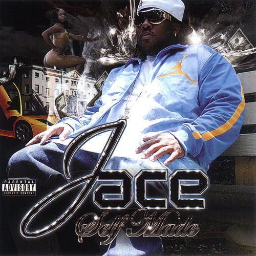 "JACE ""SELF MADE"" (NEW CD)"