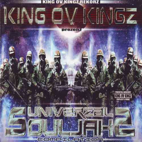"KING OV KINGZ REKORZ ""UNIVERZAL SOULJAHZ"" (USED 2-CD)"