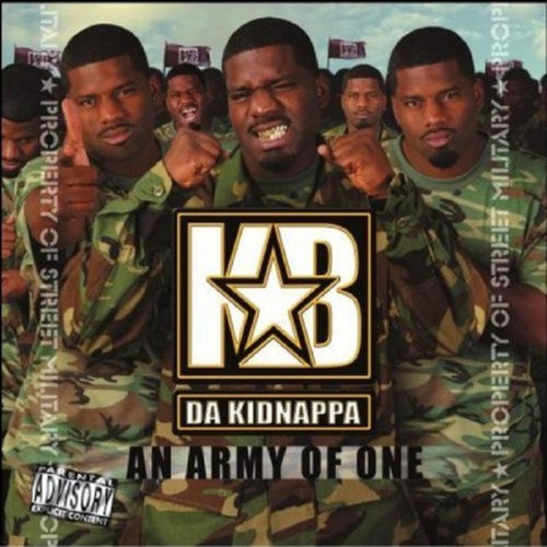 "KB DA KIDNAPPA ""ARMY OF ONE"" (NEW CD)"