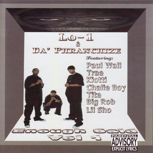 "LO-1 & DA PHRANCHIZE ""ENOUGH SAID VOL. 1"" (USED CD)"