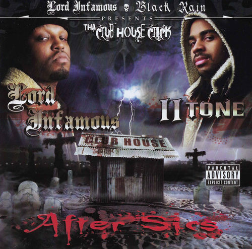 "LORD INFAMOUS & II TONE ""THA CLUB HOUSE CLICK"" (NEW CD)"