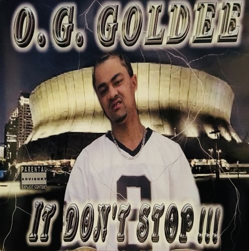 "O.G. GOLDEE ""IT DON'T STOP"" (USED CD)"