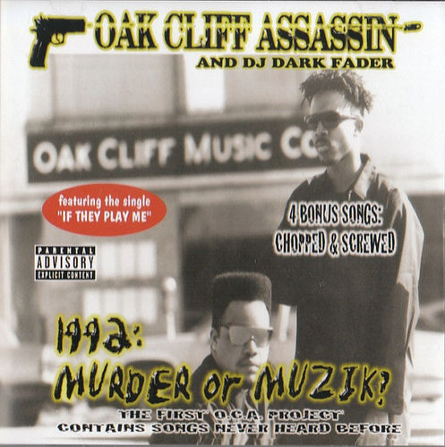 "OAK CLIFF ASSASSIN ""1992: MURDER OR MUZIK?"" (USED CD)"