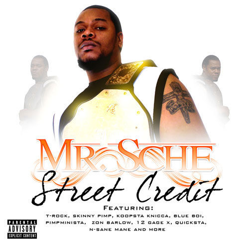 "MR. SCHE ""STREET CREDIT"" (NEW CD)"