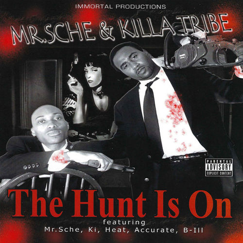 "MR. SCHE & KILLA TRIBE ""THE HUNT IS ON"" (NEW CD)"