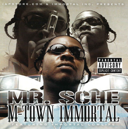"MR. SCHE ""M-TOWN IMMORTAL"" (NEW CD)"