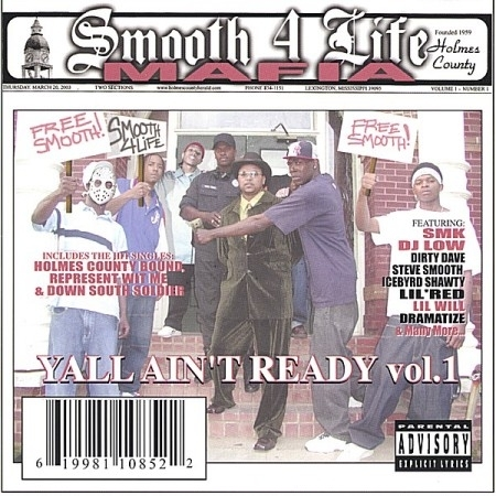"SMOOTH 4 LIFE MAFIA ""YALL AIN'T READY"" (USED CD)"