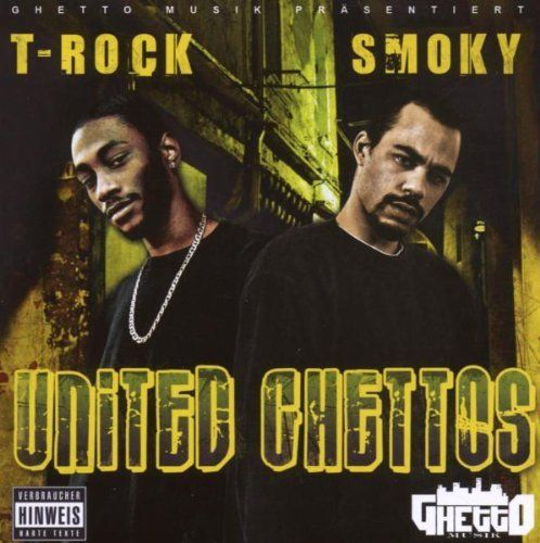"T-ROCK & SMOKY ""UNITED GHETTOS"" (USED CD)"