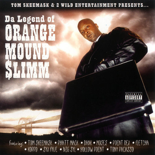 "ORANGE MOUND SLIMM ""DA LEGEND OF ORANGE MOUND SLIMM"" (NEW CD)"