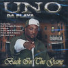 "UNO DA PLAYA ""BACK IN THE GAME"" (USED CD)"