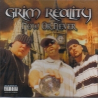 "GRIM REALITY ""NOW OR NEVER"" (CD)"
