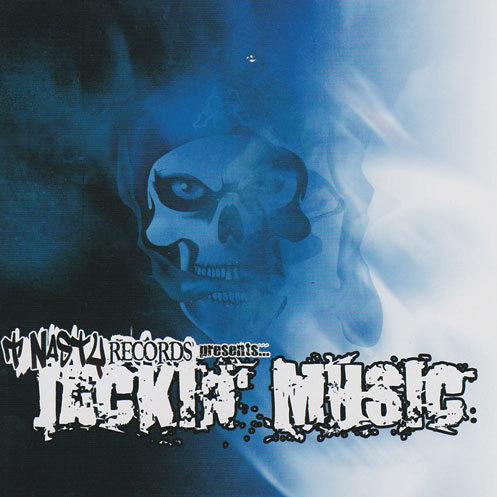 "T NASTY RECORDS PRESENTS ""JACKIN MUSIC"" (NEW CD)"