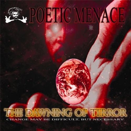 "POETIC MENACE ""THE DAWNING OF TERROR"" (NEW CD)"