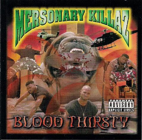 "MERSONARY KILLAZ ""BLOOD THIRSTY"" (USED CD)"