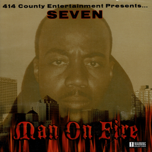 "SEVEN ""MAN ON FIRE"" (NEW CD)"