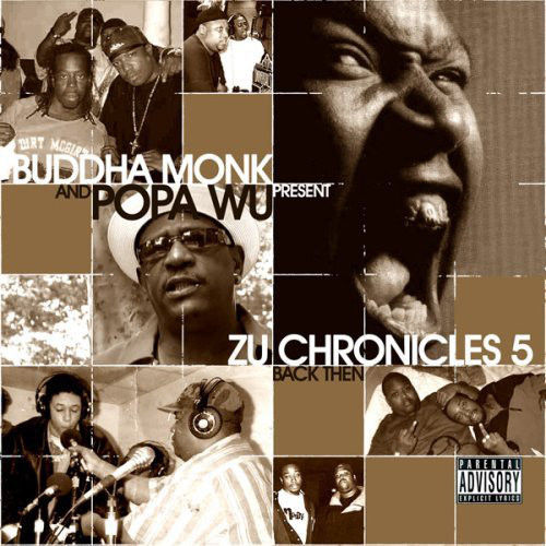 "BUDDHA MONK & POPA WU ""ZU CHRONICLES 5: BACK THEN"" (CD)"