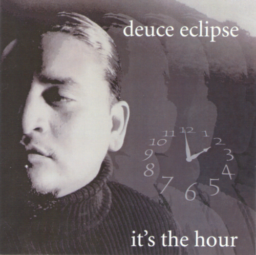 "DEUCE ECLIPSE ""IT'S THE HOUR"" (CD)"