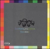 "FIVE DEEZ ""KOMMUNICATOR"" (CD)"