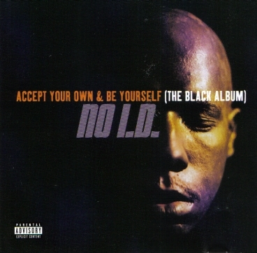 "NO I.D. ""ACCEPT YOUR OWN & BE YOURSELF"" (CD)"