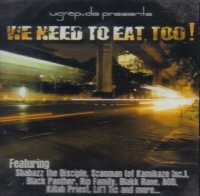 "UGRAP.DE PRESENTS ""WE NEED TO EAT, TOO!"" (CD)"