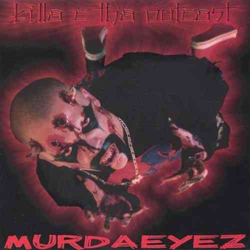"KILLA C THA OUTCAST ""MURDAEYEZ"" (CD)"