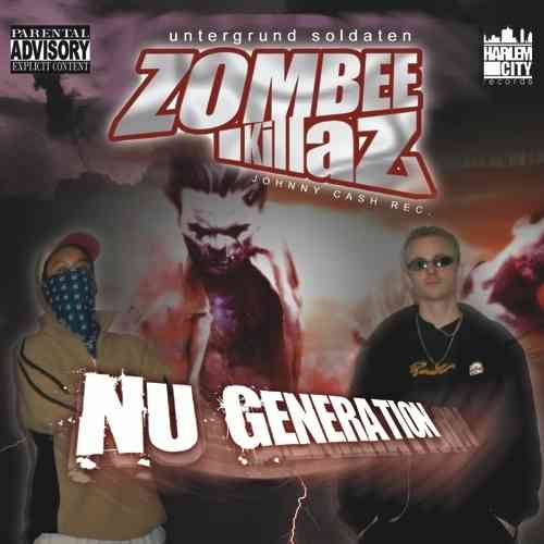 "ZOMBEE KILLAZ ""NU GENERATION"" (USED CD)"