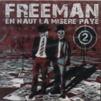"FREEMAN ""EN HAUT LA MISERE PAYE 2"" (CD)"