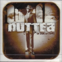 "NUTTEA ""UN SIGNE DU TEMPS"" (CD)"