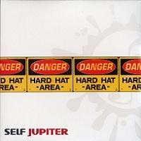"SELF JUPITER ""HARD HAT AREA"" (2LP)"
