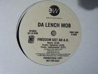 "DA LENCH MOB ""FREEDOM GOT AN A.K."" (12INCH)"