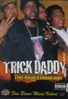 "TRICK DADDY ""THE REAL ENTOURAGE"" (DVD)"