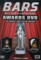 "B.A.R.S. ""BAY AREA RAP SCENE AWARDS"" (DVD)"
