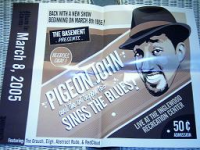 "PIGEON JOHN ""SINGS THE BLUES"" (POSTER)"