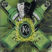 "DEZIAK ENT. KU SOJU PRESENTS ""THE KUKU MIXTAPE"" (CD)"