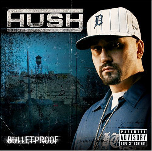 "HUSH (FROM DA RUCKUS) ""BULLETPROOF"" (USED CD)"