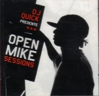 "DJ QUICK PRESENTE ""OPEN MIKE SESSIONS"" (CD)"