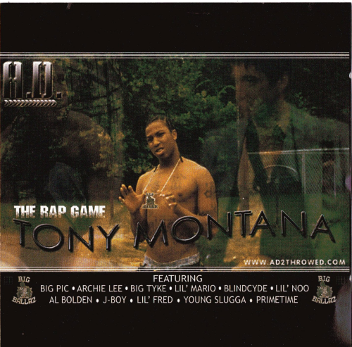 "A.D. ""THE RAP GAME TONY MONTANA"" (USED CD)"