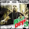 "RAPID RIC / TRAE / TOP DOLLAR ""WHUT IT DEW 3"" (2CD)"