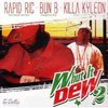 "RAPID RIC / BUN B / KILLA KYLEON ""WHUT IT DEW 2"" (2CD)"
