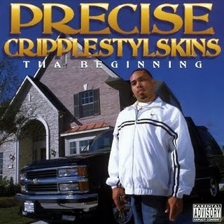 "PRECISE ""CRIPPLESTYLSKINS"" (NEW CD)"