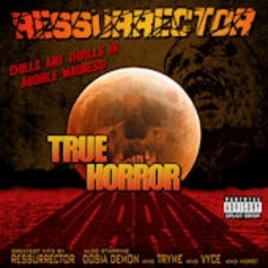"RESSURRECTOR ""TRUE HORROR"" (CD)"