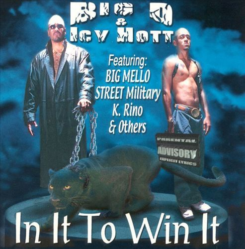 "BIG D & ICY HOTT ""IN IT TO WIN IT"" (USED CD)"